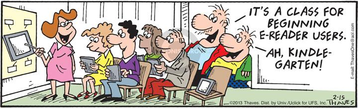 Comic Strip Bob Thaves Tom Thaves  Frank and Ernest 2013-02-15 class