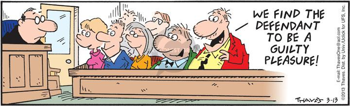 Comic Strip Bob Thaves Tom Thaves  Frank and Ernest 2013-03-13 jury