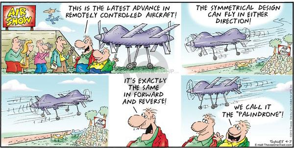 Comic Strip Bob Thaves Tom Thaves  Frank and Ernest 2013-04-07 aerial surveillance
