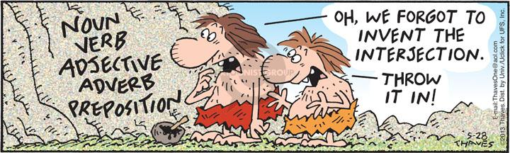 Comic Strip Bob Thaves Tom Thaves  Frank and Ernest 2013-05-28 grammar