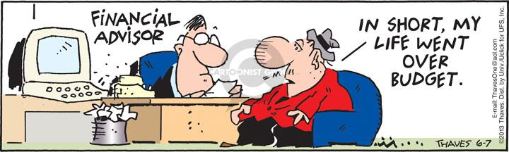 Comic Strip Bob Thaves Tom Thaves  Frank and Ernest 2013-06-07 financial advisor