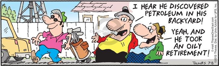 Comic Strip Bob Thaves Tom Thaves  Frank and Ernest 2013-07-08 retirement