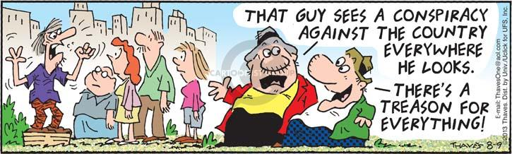 Comic Strip Bob Thaves Tom Thaves  Frank and Ernest 2013-08-09 conspiracy theory