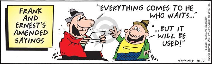 Cartoonist Bob Thaves Tom Thaves  Frank and Ernest 2013-10-12 phrase