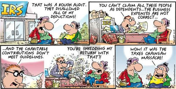 Comic Strip Bob Thaves Tom Thaves  Frank and Ernest 2013-10-13 tax audit