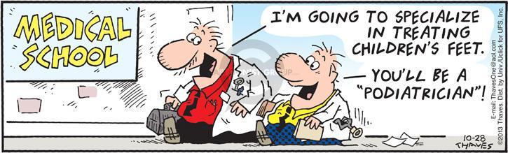 Comic Strip Bob Thaves Tom Thaves  Frank and Ernest 2013-10-28 medical
