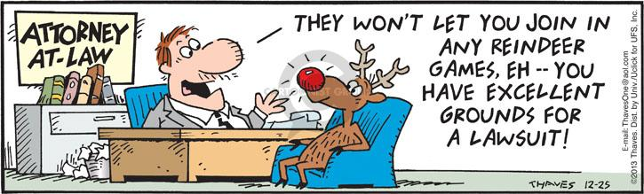 Comic Strip Bob Thaves Tom Thaves  Frank and Ernest 2013-12-25 legal advice
