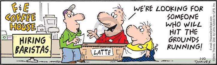 Cartoonist Bob Thaves Tom Thaves  Frank and Ernest 2014-01-10 coffee