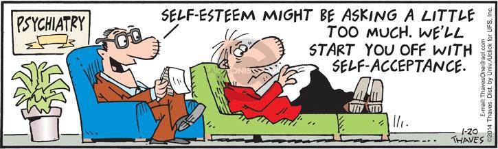 Comic Strip Bob Thaves Tom Thaves  Frank and Ernest 2014-01-20 esteem