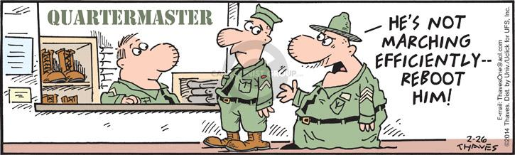 Comic Strip Bob Thaves Tom Thaves  Frank and Ernest 2014-02-26 military