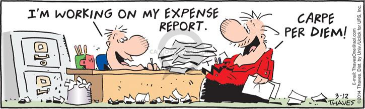 Comic Strip Bob Thaves Tom Thaves  Frank and Ernest 2014-03-12 expense