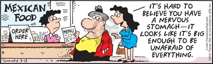 Cartoonist Bob Thaves Tom Thaves  Frank and Ernest 2014-03-13 ordering food