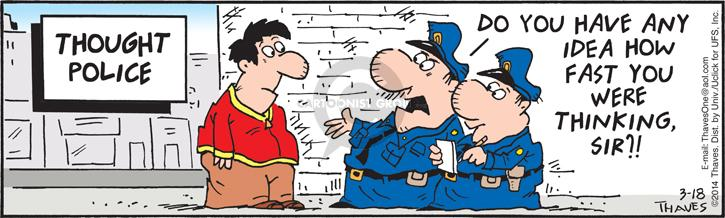 Comic Strip Bob Thaves Tom Thaves  Frank and Ernest 2014-03-18 police