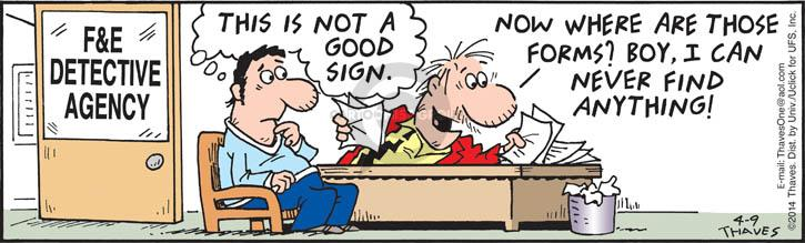 Comic Strip Bob Thaves Tom Thaves  Frank and Ernest 2014-04-09 detection