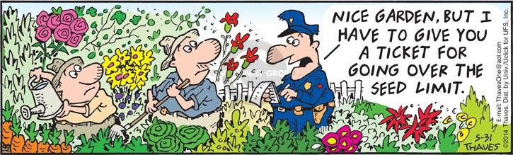 Comic Strip Bob Thaves Tom Thaves  Frank and Ernest 2014-05-31 policeman