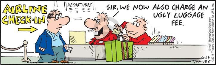 Comic Strip Bob Thaves Tom Thaves  Frank and Ernest 2014-06-23 air travel
