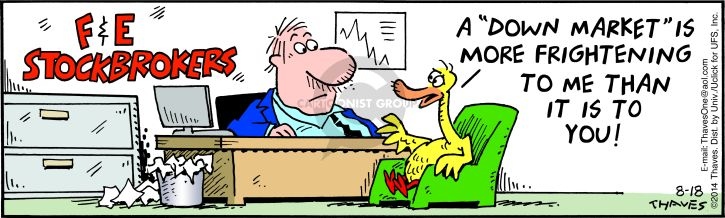 Comic Strip Bob Thaves Tom Thaves  Frank and Ernest 2014-08-18 stock broker