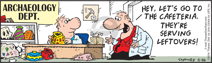 Comic Strip Bob Thaves Tom Thaves  Frank and Ernest 2014-08-26 cafeteria
