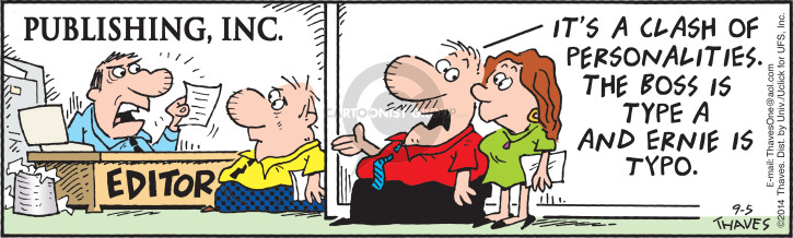 Comic Strip Bob Thaves Tom Thaves  Frank and Ernest 2014-09-05 misspelling