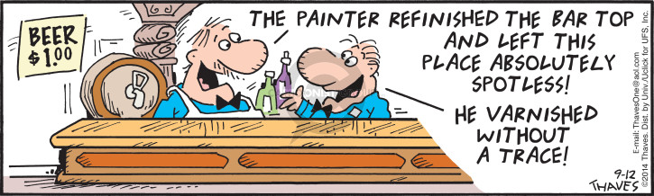 Comic Strip Bob Thaves Tom Thaves  Frank and Ernest 2014-09-12 paint