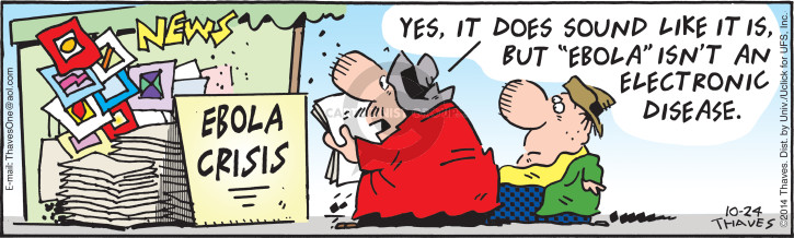 Comic Strip Bob Thaves Tom Thaves  Frank and Ernest 2014-10-24 virus