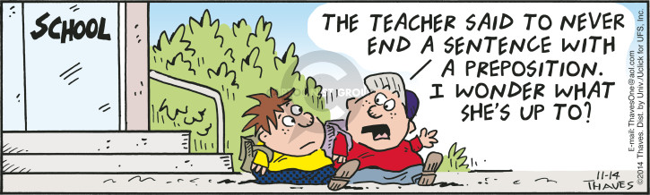 Comic Strip Bob Thaves Tom Thaves  Frank and Ernest 2014-11-14 elementary school