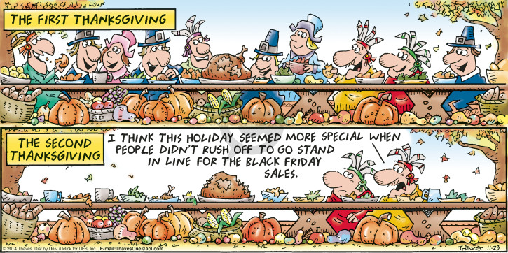 Comic Strip Bob Thaves Tom Thaves  Frank and Ernest 2014-11-23 Thanksgiving