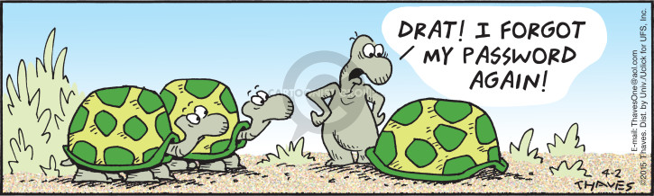 Cartoonist Bob Thaves Tom Thaves  Frank and Ernest 2015-04-02 remember