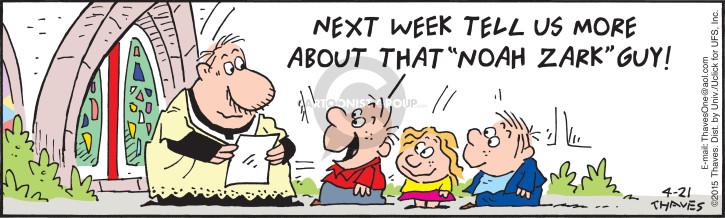 Cartoonist Bob Thaves Tom Thaves  Frank and Ernest 2015-04-21 week