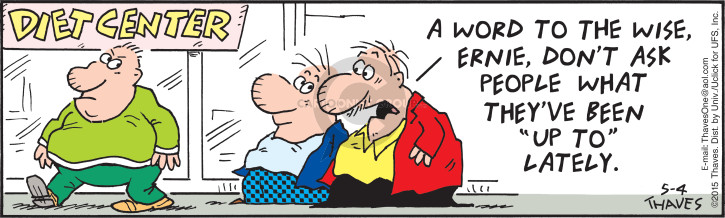 Comic Strip Bob Thaves Tom Thaves  Frank and Ernest 2015-05-04 pound