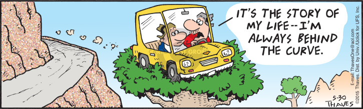 Comic Strip Bob Thaves Tom Thaves  Frank and Ernest 2015-05-30 driving safety