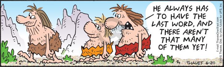 Comic Strip Bob Thaves Tom Thaves  Frank and Ernest 2015-06-20 argument