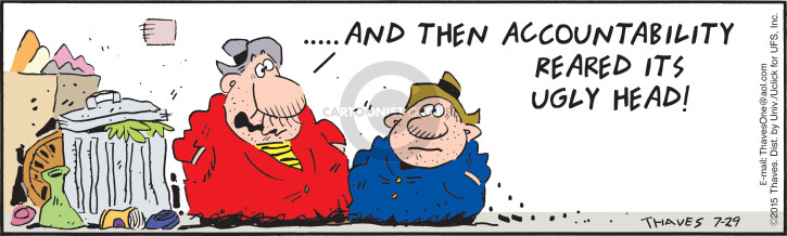 Comic Strip Bob Thaves Tom Thaves  Frank and Ernest 2015-07-29 liability