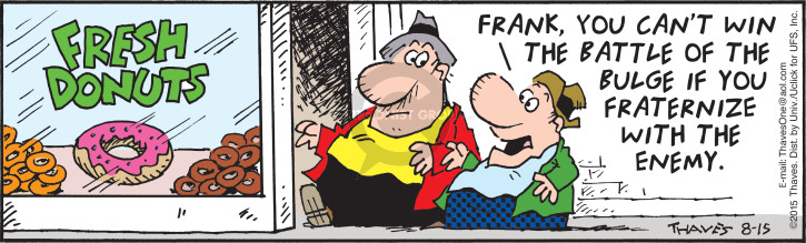 Comic Strip Bob Thaves Tom Thaves  Frank and Ernest 2015-08-15 weight