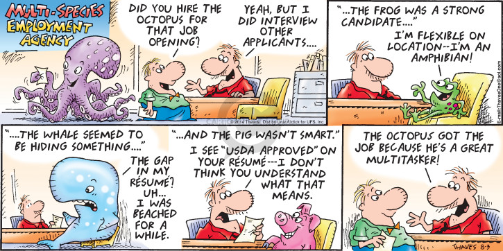 Comic Strip Bob Thaves Tom Thaves  Frank and Ernest 2015-08-02 applicant