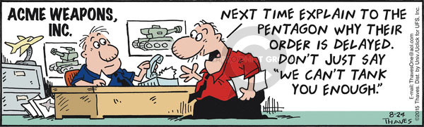 Comic Strip Bob Thaves Tom Thaves  Frank and Ernest 2015-08-24 tank