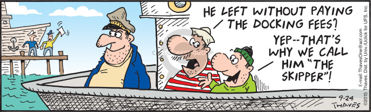 Comic Strip Bob Thaves Tom Thaves  Frank and Ernest 2015-09-24 ship