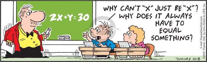 Comic Strip Bob Thaves Tom Thaves  Frank and Ernest 2015-10-08 math