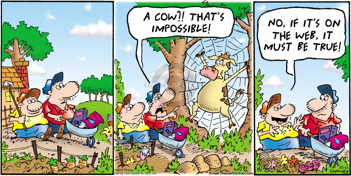 A cow?!  Thats impossible!  No, if its on the web, it must be true! (Published previously on October 3, 2010).