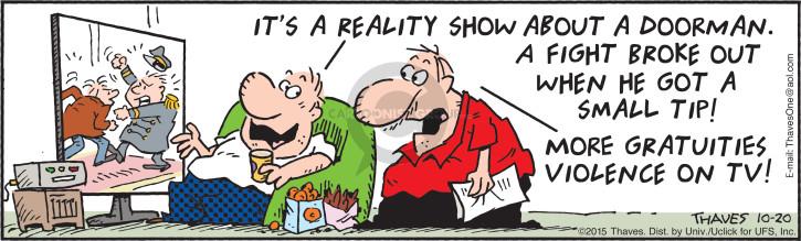 Comic Strip Bob Thaves Tom Thaves  Frank and Ernest 2015-10-20 broke