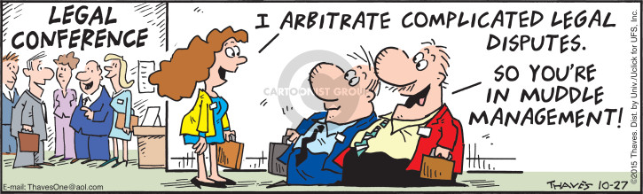 Comic Strip Bob Thaves Tom Thaves  Frank and Ernest 2015-10-27 arbitration
