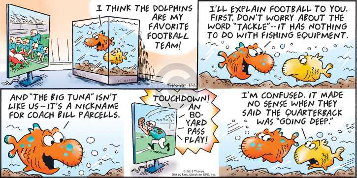 Comic Strip Bob Thaves Tom Thaves  Frank and Ernest 2015-11-01 football pass