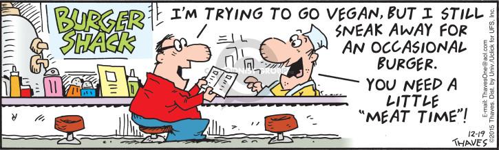 Cartoonist Bob Thaves Tom Thaves  Frank and Ernest 2015-12-19 hamburger