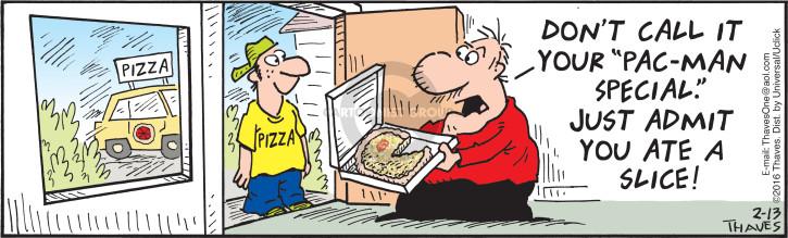 Comic Strip Bob Thaves Tom Thaves  Frank and Ernest 2016-02-13 pizza