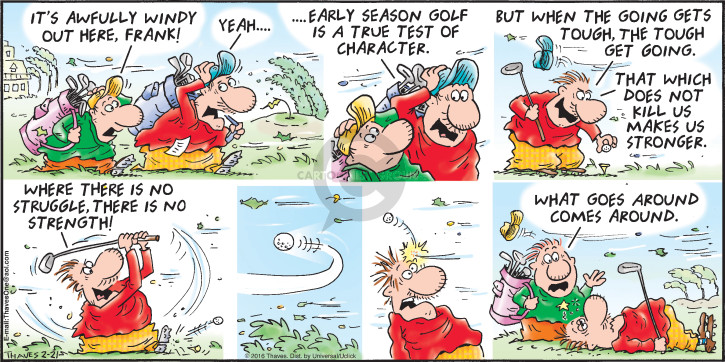 Comic Strip Bob Thaves Tom Thaves  Frank and Ernest 2016-02-21 golf