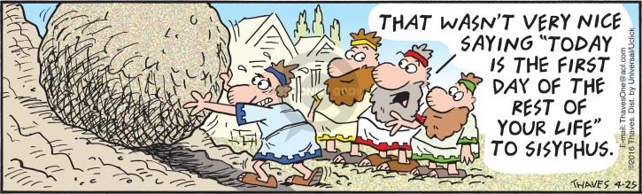 Comic Strip Bob Thaves Tom Thaves  Frank and Ernest 2016-04-25 effort