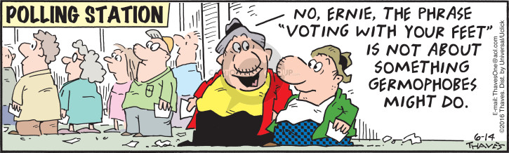 Comic Strip Bob Thaves Tom Thaves  Frank and Ernest 2016-06-14 poll