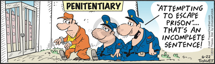 Comic Strip Bob Thaves Tom Thaves  Frank and Ernest 2016-06-22 prison