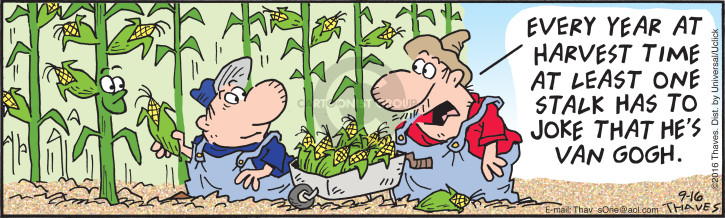 Comic Strip Bob Thaves Tom Thaves  Frank and Ernest 2016-09-16 corn