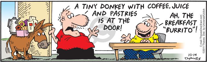"A tiny donkey with coffee, juice and pastries is at the door!  Ah, the breakfast ""burrito""!  (Published originally on April 4, 2011.)"